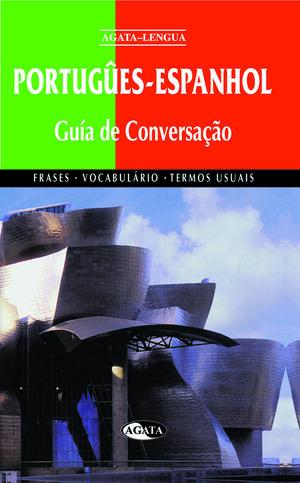 PORTUGÛES-ESPANHOL GUIA DE CONVERSAÇAO
