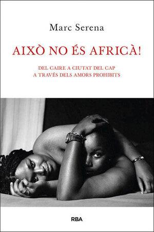 AIXÒ NO ÉS AFRICÀ!