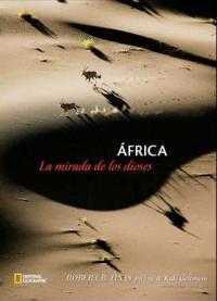 ÁFRICA, LA MIRADA DE LOS DIOSES