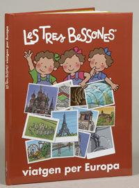 LES TRES BESSONES VIATGEN PER EUROPA