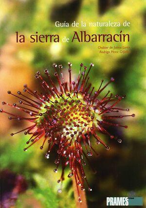 GUÍA DE LA NATURALEZA DE LA SIERRA DE ALBARRACÍN