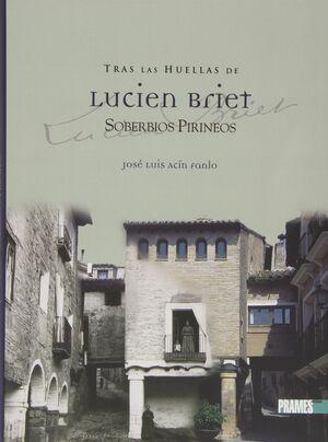 TRAS LAS HUELLAS DE LUCIEN BRIET II