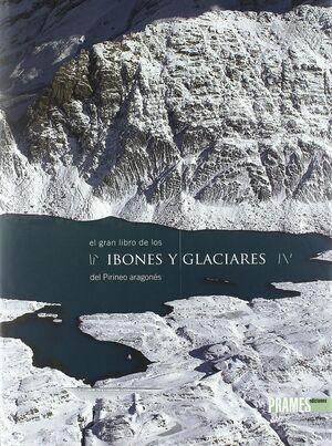 EL GRAN LIBRO DE LOS IBONES Y GLACIARES DEL PIRINEO ARAGONÉS