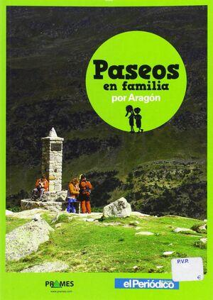 PASEOS EN FAMILIA POR ARAGÓN