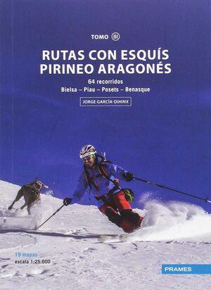 RUTAS CON ESQUÍS PIRINEO ARAGONÉS. TOMO III