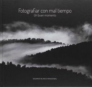 FOTOGRAFIAR CON MAL TIEMPO
