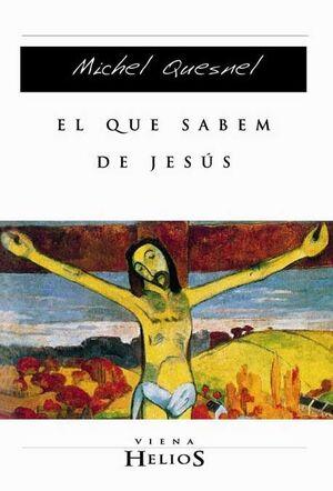 EL QUE SABEM DE JESÚS