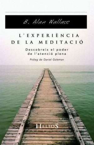 L'EXPERIÈNCIA DE LA MEDITACIÓ