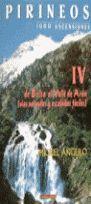 PIRINEOS IV - 1000 ASCENSIONES. DE BIELSA AL VALLE DE ARAN