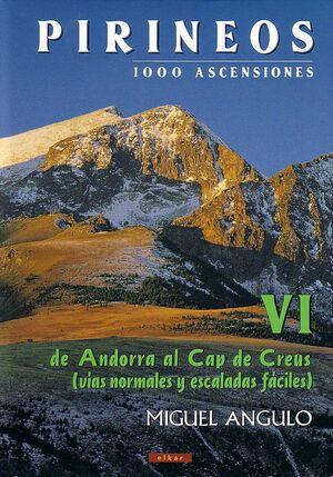 PIRINEOS VI - 1000 ASCENSIONES. DE ANDORRA AL CAP DE CREUS