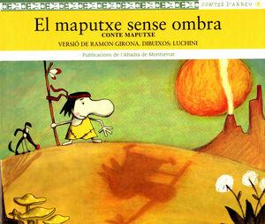 EL MAPUTXE SENSE OMBRA