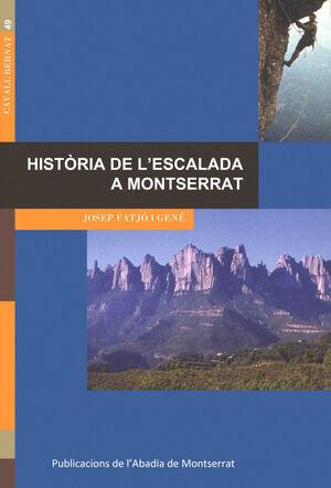 HISTÒRIA DE L'ESCALADA A MONTSERRAT