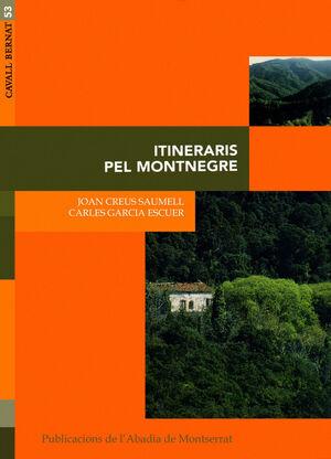 ITINERARIS PEL MONTNEGRE