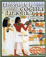 HISTORIA DE LA COCINA FARAÓNICA