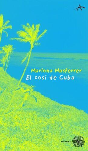 EL COSÍ DE CUBA