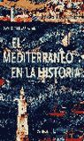 EL MEDITERRÁNEO EN LA HISTORIA
