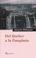 DEL QUEBEC A LA PATAGÒNIA