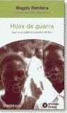 HIJOS DE GUERRA