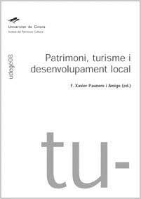 PATRIMONI, TURISME I DESENVOLUPAMENT LOCAL