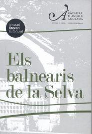 ELS BALNEARIS DE LA SELVA