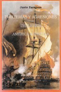 PIRATERIAS Y AGRESIONES DE LOS