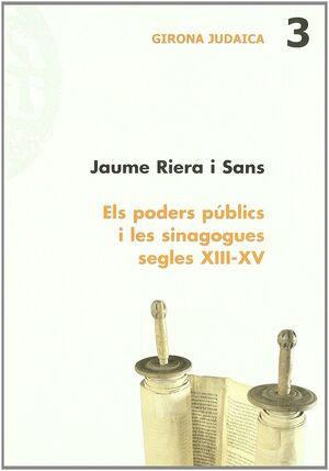 ELS PODERS PÚBLICS I LES SINAGOGUES, SEGLES XIII-XV