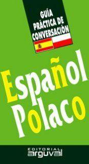GUÍA CONVERSACIÓN ESPAÑOL-POLACO