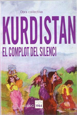 KURDISTAN. EL COMPLOT DEL SILENCI