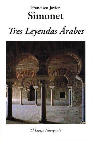 TRES LEYENDAS ÁRABES. MERIEM, MEDINA AZAHRA, CÁMAR
