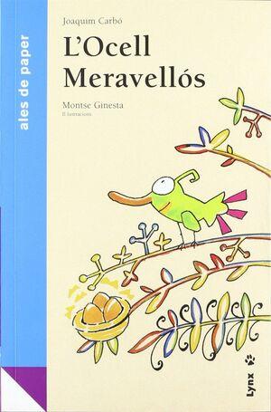 L'OCELL MERAVELLÓS