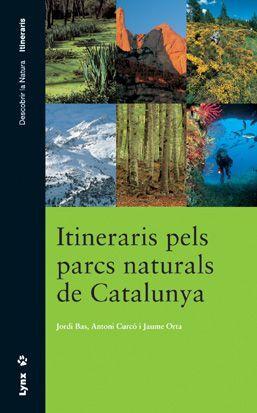 ITINERARIS PELS PARCS NATURALS DE CATALUNYA