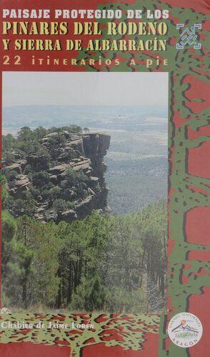 PAISAJE PROTEGIDO DE LOS PINARES DE RÓDENO Y SERRANÍA DE ALBARRACÍN
