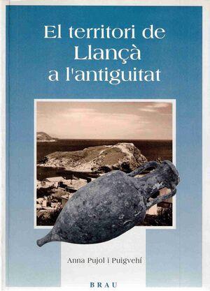 EL TERRITORI DE LLANÇÀ A L'ANTIGUITAT