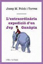 L'EXTRAORDINÀRIA EXPEDICIÓ D'EN JEP GANÀPIA