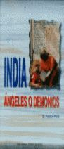 INDIA: ÁNGELES O DEMONIOS