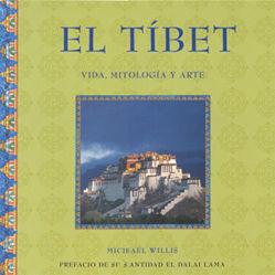 EL TIBET (VIDA, MITOLOGIA Y ARTE)