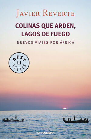 COLINAS QUE ARDEN, LAGOS DE FUEGO