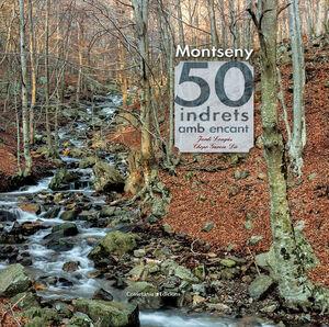 MONTSENY. 50 INDRETS AMB ENCANT