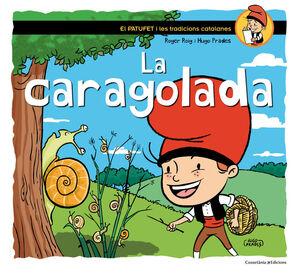 LA CARAGOLADA