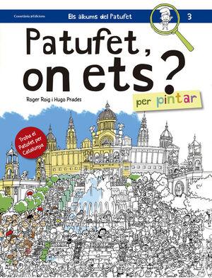 PATUFET, ON ETS? PER PINTAR