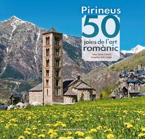 PIRINEUS. 50 JOIES DE L'ART ROMÀNIC