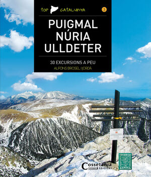 PUIGMAL - NÚRIA - ULLDETER
