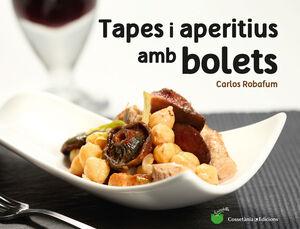 TAPES I APERITIUS AMB BOLETS