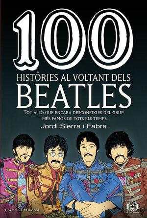 100 HISTÒRIES AL VOLTANT DELS BEATLES