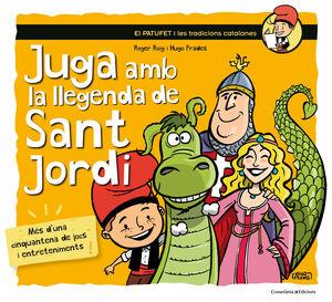 JUGA AMB LA LLEGENDA DE SANT JORDI