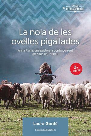 LA NOIA DE LES OVELLES PIGALLADES
