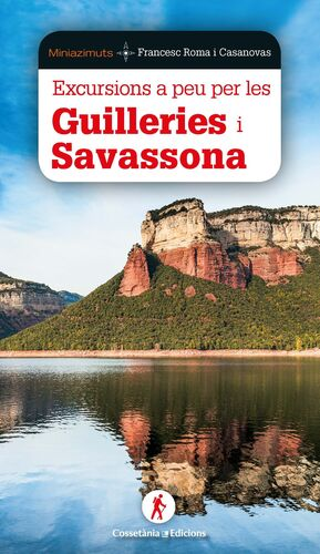EXCURSIONS A PEU PER GUILLERIES I SAVASSONA