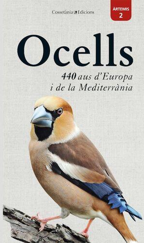 OCELLS: 440 AUS D'EUROPA I DE LA MEDITERRÀNIA