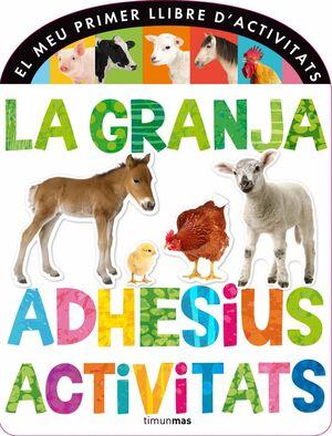 LA GRANJA. ADHESIUS I ACTIVITATS