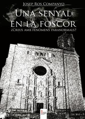 UNA SENYAL EN LA FOSCOR